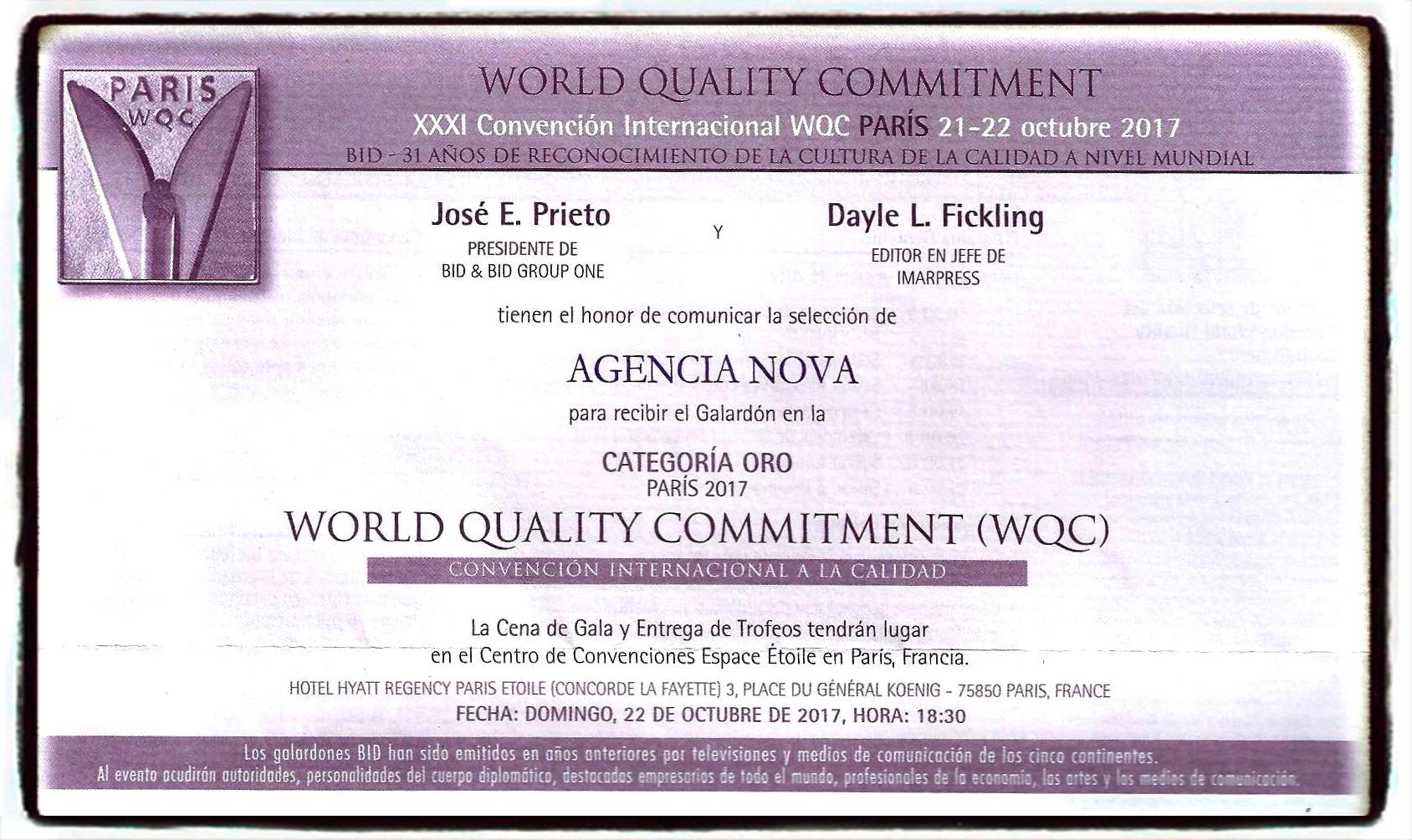 Producto del trabajo diario, Multimedios NOVA fue nominado para recibir el Premio World Quality Commitment en la categoría Oro, en la Convención Internacional BID (Business Iniciative Directions).